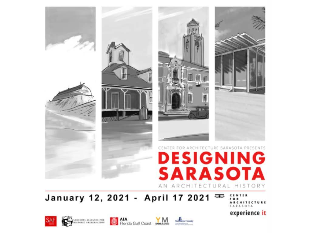 Desigining Sarasota Exhibition, January 13 - April 17 at Center for Architecture, Sarasota